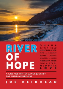 River of Hope: A 1,000 Mile Winter Canoe Journey for Autism Awareness